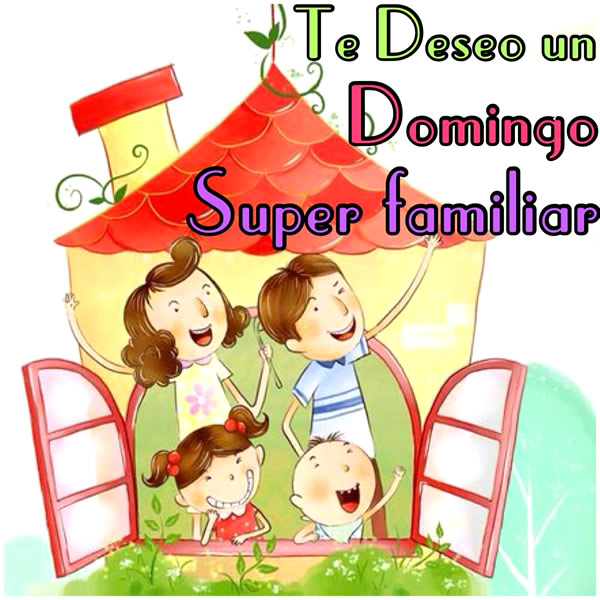 Feliz domingo familia bendiciones